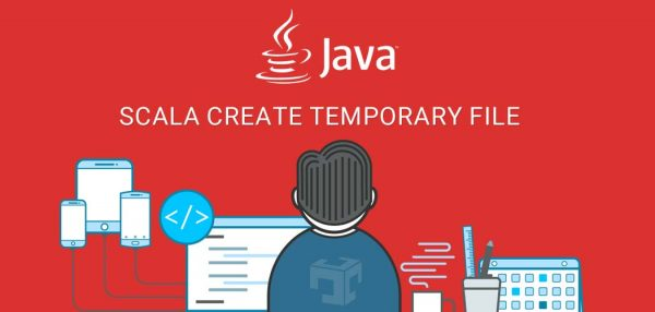 Scala Create Temporary File