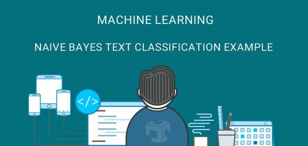 Naive Bayes Text Classification Example