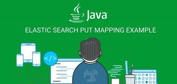 ELASTIC SEARCH PUT MAPPING EXAMPLE